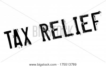Tax Relief rubber stamp. Grunge design with dust scratches. Effects can be easily removed for a clean, crisp look. Color is easily changed.