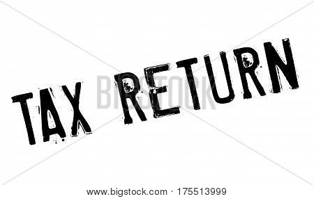 Tax Return rubber stamp. Grunge design with dust scratches. Effects can be easily removed for a clean, crisp look. Color is easily changed.