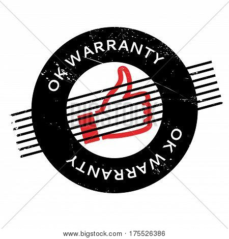 Ok Warranty rubber stamp. Grunge design with dust scratches. Effects can be easily removed for a clean, crisp look. Color is easily changed.