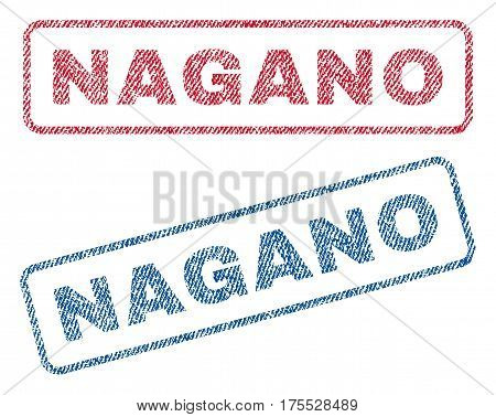 Nagano text textile seal stamp watermarks. Blue red fabric vectorized texture. Vector caption inside rounded rectangular shape. Rubber sign with fiber textile structure.