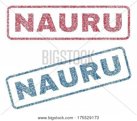 Nauru text textile seal stamp watermarks. Blue red fabric vectorized texture. Vector caption inside rounded rectangular shape. Rubber sticker with fiber textile structure.