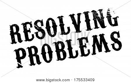 Resolving Problems rubber stamp. Grunge design with dust scratches. Effects can be easily removed for a clean, crisp look. Color is easily changed.