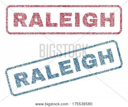 Raleigh text textile seal stamp watermarks. Blue red fabric vectorized texture. Vector caption inside rounded rectangular banner. Rubber sticker with fiber textile structure.
