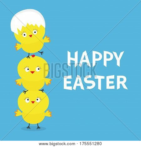 Happy Easter Chicken pyramid family set. Egg shell on head. Cute cartoon funny character. Three baby chick bird friends. Greeting card. Blue background. Flat design. Vector illustration