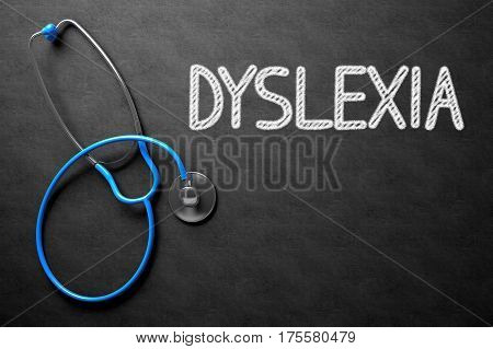 Medical Concept: Dyslexia Handwritten on Black Chalkboard. 3D Rendering.
