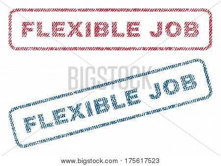 Flexible Job text textile seal stamp watermarks. Blue, red fabric vectorized texture. Vector tag inside rounded rectangular banner. Rubber emblem with fiber textile structure.