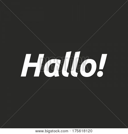 Isolated Vector Illustration Of  The Text Hello! In The German Language