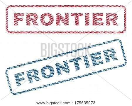 Frontier text textile seal stamp watermarks. Blue, red fabric vectorized texture. Vector caption inside rounded rectangular banner. Rubber sticker with fiber textile structure.