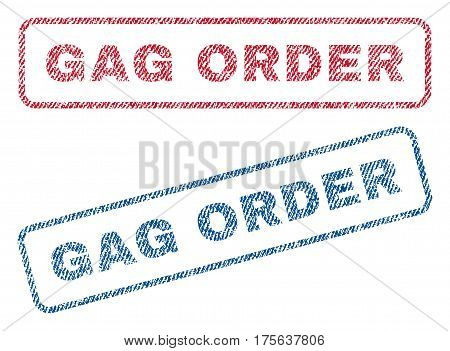 Gag Order text textile seal stamp watermarks. Blue, red fabric vectorized texture. Vector caption inside rounded rectangular banner. Rubber sticker with fiber textile structure.