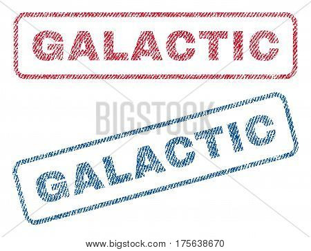 Galactic text textile seal stamp watermarks. Blue, red fabric vectorized texture. Vector caption inside rounded rectangular banner. Rubber sticker with fiber textile structure.