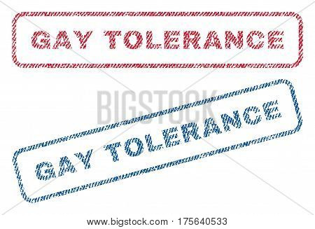 Gay Tolerance text textile seal stamp watermarks. Blue, red fabric vectorized texture. Vector caption inside rounded rectangular shape. Rubber emblem with fiber textile structure.