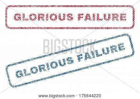 Glorious Failure text textile seal stamp watermarks. Blue, red fabric vectorized texture. Vector tag inside rounded rectangular banner. Rubber emblem with fiber textile structure.