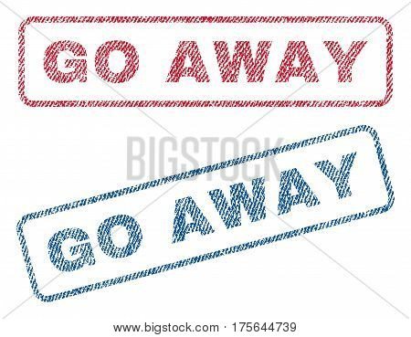 Go Away text textile seal stamp watermarks. Blue, red fabric vectorized texture. Vector caption inside rounded rectangular banner. Rubber sticker with fiber textile structure.