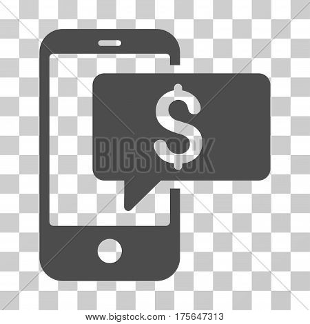 Money Phone SMS icon. Vector illustration style is flat iconic symbol, gray color, transparent background. Designed for web and software interfaces.