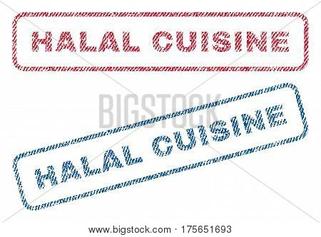 Halal Cuisine text textile seal stamp watermarks. Blue, red fabric vectorized texture. Vector tag inside rounded rectangular banner. Rubber sign with fiber textile structure.