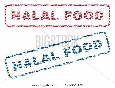 Halal Food text textile seal stamp watermarks. Blue, red fabric vectorized texture. Vector tag inside rounded rectangular shape. Rubber sticker with fiber textile structure.