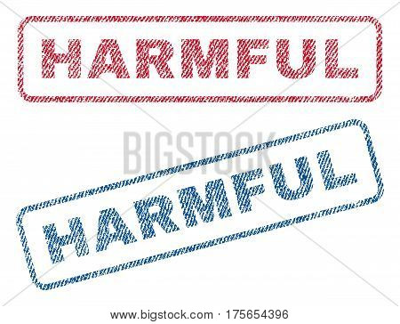 Harmful text textile seal stamp watermarks. Blue, red fabric vectorized texture. Vector tag inside rounded rectangular banner. Rubber sticker with fiber textile structure.
