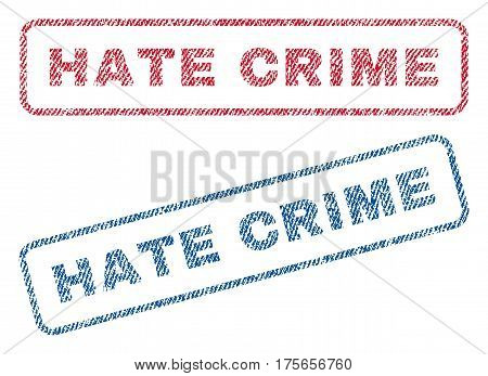 Hate Crime text textile seal stamp watermarks. Blue, red fabric vectorized texture. Vector tag inside rounded rectangular banner. Rubber sticker with fiber textile structure.