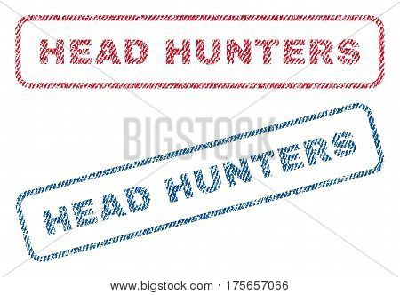 Head Hunters text textile seal stamp watermarks. Blue, red fabric vectorized texture. Vector caption inside rounded rectangular shape. Rubber sign with fiber textile structure.