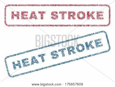 Heat Stroke text textile seal stamp watermarks. Blue, red fabric vectorized texture. Vector tag inside rounded rectangular shape. Rubber sign with fiber textile structure.