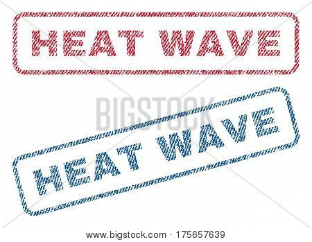 Heat Wave text textile seal stamp watermarks. Blue, red fabric vectorized texture. Vector tag inside rounded rectangular shape. Rubber emblem with fiber textile structure.