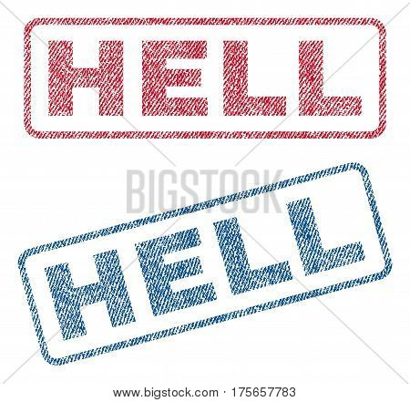 Hell text textile seal stamp watermarks. Blue, red fabric vectorized texture. Vector caption inside rounded rectangular banner. Rubber sticker with fiber textile structure.