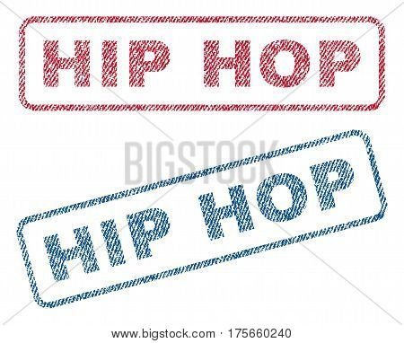 Hip Hop text textile seal stamp watermarks. Blue, red fabric vectorized texture. Vector tag inside rounded rectangular banner. Rubber sticker with fiber textile structure.