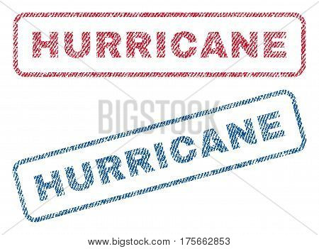Hurricane text textile seal stamp watermarks. Blue, red fabric vectorized texture. Vector caption inside rounded rectangular banner. Rubber emblem with fiber textile structure.