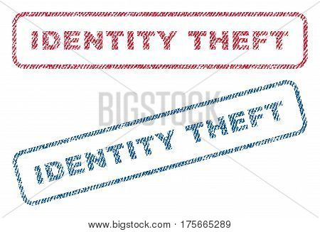 Identity Theft text textile seal stamp watermarks. Blue, red fabric vectorized texture. Vector tag inside rounded rectangular shape. Rubber sticker with fiber textile structure.