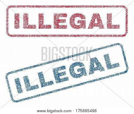 Illegal text textile seal stamp watermarks. Blue, red fabric vectorized texture. Vector tag inside rounded rectangular shape. Rubber sticker with fiber textile structure.