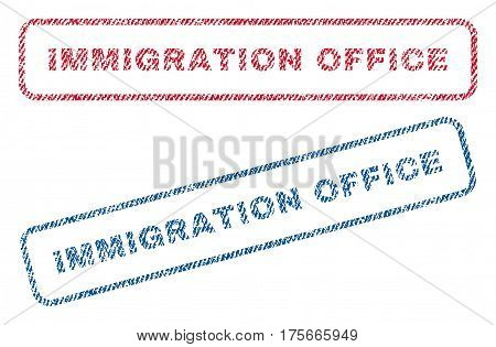 Immigration Office text textile seal stamp watermarks. Blue, red fabric vectorized texture. Vector tag inside rounded rectangular banner. Rubber emblem with fiber textile structure.