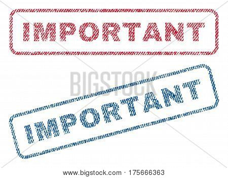 Important text textile seal stamp watermarks. Blue, red fabric vectorized texture. Vector tag inside rounded rectangular shape. Rubber sticker with fiber textile structure.
