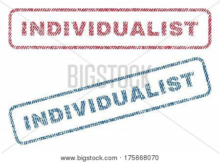 Individualist text textile seal stamp watermarks. Blue, red fabric vectorized texture. Vector caption inside rounded rectangular shape. Rubber sticker with fiber textile structure.
