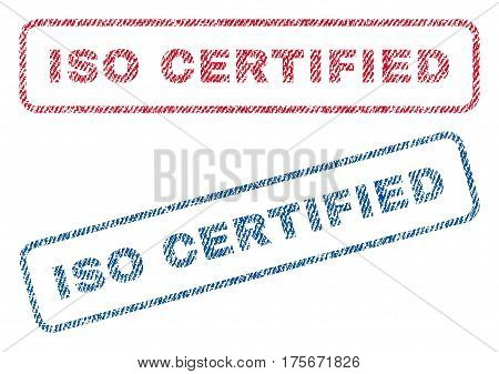 ISO Certified text textile seal stamp watermarks. Blue, red fabric vectorized texture. Vector tag inside rounded rectangular banner. Rubber sticker with fiber textile structure.