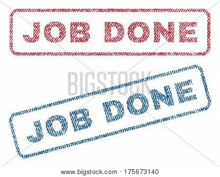 Job Done text textile seal stamp watermarks. Blue, red fabric vectorized texture. Vector caption inside rounded rectangular shape. Rubber sign with fiber textile structure.
