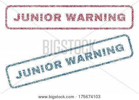 Junior Warning text textile seal stamp watermarks. Blue, red fabric vectorized texture. Vector tag inside rounded rectangular banner. Rubber sticker with fiber textile structure.
