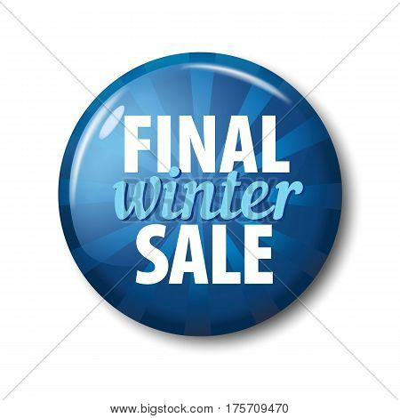 Bright Blue Round Button With Words 'final Winter Sale'