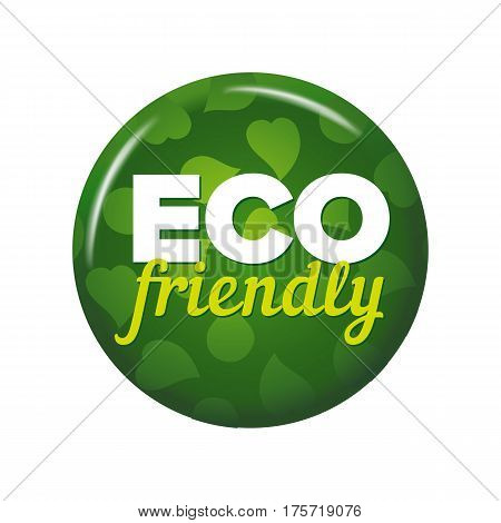 Bright Green Round Button With Words 'eco Friendly'
