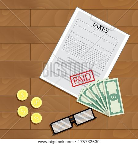 Tax paid view top. Payment taxation paying money vector illustration
