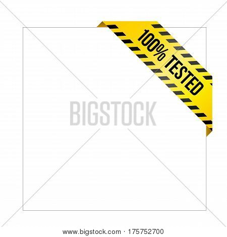 Yellow Caution Tape With Words '100% Tested'