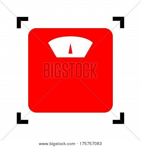 Bathroom scale sign. Vector. Red icon inside black focus corners on white background. Isolated.