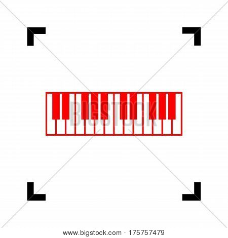 Piano Keyboard sign. Vector. Red icon inside black focus corners on white background. Isolated.