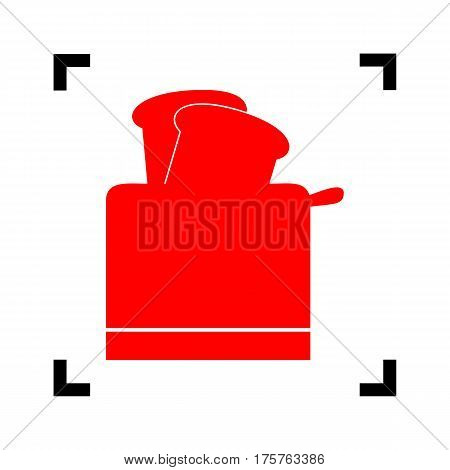 Toaster simple sign. Vector. Red icon inside black focus corners on white background. Isolated.
