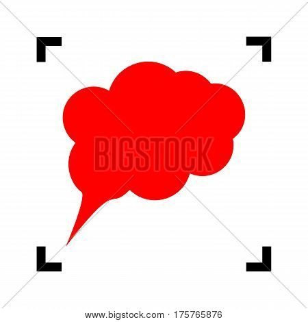 Speach bubble sign illustration. Vector. Red icon inside black focus corners on white background. Isolated.