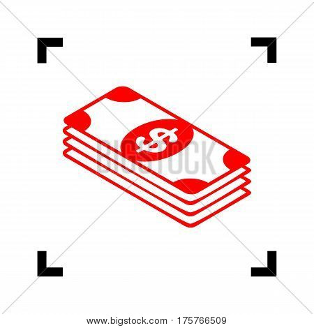 Bank Note dollar sign. Vector. Red icon inside black focus corners on white background. Isolated.