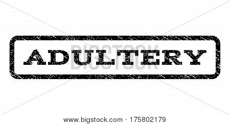 Adultery watermark stamp. Text caption inside rounded rectangle frame with grunge design style. Rubber seal stamp with unclean texture. Vector black ink imprint on a white background.