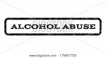 Alcohol Abuse watermark stamp. Text tag inside rounded rectangle frame with grunge design style. Rubber seal stamp with dust texture. Vector black ink imprint on a white background.