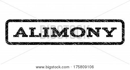Alimony watermark stamp. Text tag inside rounded rectangle frame with grunge design style. Rubber seal stamp with dirty texture. Vector black ink imprint on a white background.