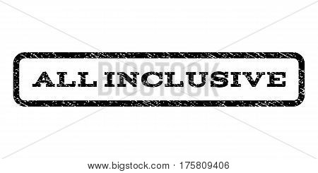All Inclusive watermark stamp. Text caption inside rounded rectangle frame with grunge design style. Rubber seal stamp with unclean texture. Vector black ink imprint on a white background.