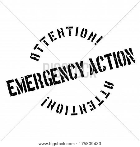 Emergency Action rubber stamp. Grunge design with dust scratches. Effects can be easily removed for a clean, crisp look. Color is easily changed.
